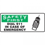 "Accuform MFSD914VA, Sign ""Safety First Dial 911 in Case of Emergency"""