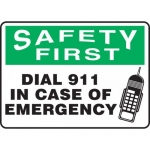 "Accuform MFSD916VA, Sign ""Safety First Dial 911 in Case of Emergency"""