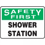 """Accuform MFSD951XT, Dura-Plastic Sign """"Safety First Shower Station"""""""