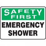 "Accuform MFSD956VP, Safety Sign ""Safety First Emergency Shower"""