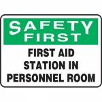 """Accuform MFSD963VP, Plastic Sign """"First Aid Station in Personnel Room"""""""