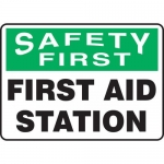 """Accuform MFSD972XT, Sign """"Safety First – First Aid Station"""""""