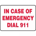 "Accuform MFSD997VS, Vinyl Sign ""In Case of Emergency Dial 911"""