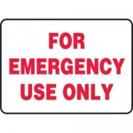 """Accuform MFSD999VP, 10″ x 14″ Plastic Sign: """"For Emergency Use Only"""""""