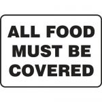 """Accuform MFSY507XF, Dura-Fiberglass Sign """"All Food Must Be Covered"""""""
