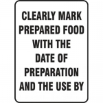 """Accuform MFSY511XF, Sign """"Clearly Mark Prepared Food…"""""""