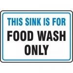 """Accuform MFSY550XF, Sign """"This Sink is for Food Wash Only"""""""