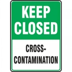 "Accuform MFSY565XF, Sign ""Keep Closed Cross-Contamination"""