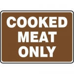 "Accuform MFSY568XP, 10″ x 14″ Accu-Shield Sign: ""Cooked Meat Only"""