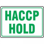 "Accuform MFSY570XF, 10″ x 14″ Dura-Fiberglass Sign: ""HACCP Hold"""