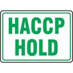 """Accuform MFSY570XL, 10″ x 14″ Aluma-Lite Sign: """"HACCP Hold"""""""