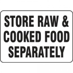 "Accuform MFSY571VS, Vinyl Sign ""Store Raw & Cooked Food Separately"""