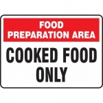 """Accuform MFSY574XF, Sign """"Food Preparation Area Cooked Food Only"""""""
