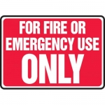 """Accuform MFXG439VP, Plastic Sign """"For Fire or Emergency Use Only"""""""