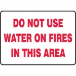 """Accuform MFXG506XL, Sign """"Do Not Use Water on Fires in This Area"""""""