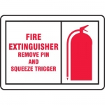 """Accuform MFXG600XT, Sign """"Fire Extinguisher Remove Pin and Squeeze…"""""""