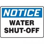 "Accuform MFXG802XT, Dura-Plastic Sign ""Notice Water Shut-Off"""