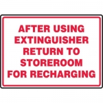 """Accuform MFXG910XF, Sign """"After Using Extinguisher Return to …"""""""