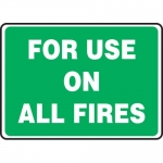 """Accuform MFXG924XF, Dura-Fiberglass Sign """"For Use on All Fires"""""""
