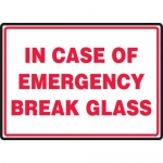 "Accuform MFXG925VS, Vinyl Sign ""In Case of Emergency Break Glass"""