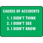 "Accuform MGNF122VA, Sign ""Causes of Accidents – I Didn't Think…"""