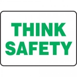 """Accuform MGNF500XT, 10″ x 14″ Dura-Plastic Sign: """"Think Safety"""""""
