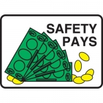 """Accuform MGNF530XT, 10″ x 14″ Dura-Plastic Sign: """"Safety Pays"""""""