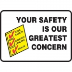 "Accuform MGNF534VA, Sign ""Your Safety is Our Greatest Concern"""