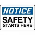 """Accuform MGNF807XT, Dura-Plastic Sign """"Notice Safety Starts Here"""""""