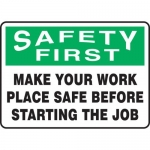 """Accuform MGNF900XP, Sign """"Make Your Work Place Safe Before …"""""""