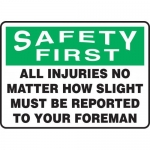 """Accuform MGNF902VP, Sign """"All Injuries No Matter How Slight Must…"""""""