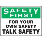 "Accuform MGNF904VP, Plastic Sign ""For Your Own Safety Talk Safety"""