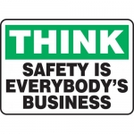 """Accuform MGNF916XT, Sign """"Think Safety is Everybody's Business"""""""