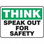 """Accuform MGNF917XT, Dura-Plastic Sign """"Think Speak Out for Safety"""""""