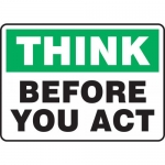 """Accuform MGNF921XP, 10″ x 14″ Accu-Shield Sign: """"Think Before You Act"""""""