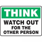 "Accuform MGNF929VS, Vinyl Sign ""Think Watch Out for The Other Person"""