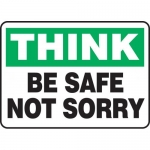 """Accuform MGNF933XP, Accu-Shield Sign """"Think Be Safe – Not Sorry"""""""