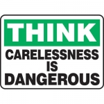 """Accuform MGNF934XP, Accu-Shield Sign """"Think Carelessness is Dangerous"""""""