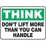 """Accuform MGNF935XP, Sign """"Think Don't Lift More Than You Can Handle"""""""