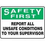 """Accuform MGNF944VP, Sign """"Report All Unsafe Conditions to Your…"""""""