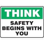 """Accuform MGNF947XT, Dura-Plastic Sign """"Think – Safety Begins with You"""""""