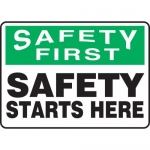 """Accuform MGNF952XT, Sign """"Safety First – Safety Starts Here"""""""