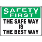 """Accuform MGNF953VP, Sign """"Safety First – The Safe Way is The Best Way"""""""