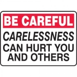 """Accuform MGNF967XP, Sign """"Carelessness Can Hurt You and Others"""""""