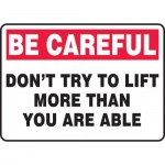 """Accuform MGNF968XP, Sign """"Don't Try to Lift More Than You are Able"""""""