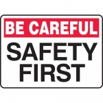 "Accuform MGNF971VP, Plastic Sign ""Be Careful – Safety First"""