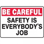 """Accuform MGNF972XT, Sign """"Be Careful Safety is Everybody's Job"""""""