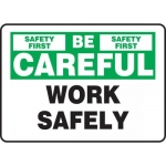 "Accuform MGNF976VA, Aluminum Sign ""Be Careful – Work Safely"""