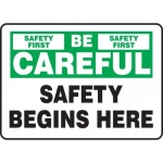 """Accuform MGNF978XT, Sign """"Be Careful – Safety Begins Here"""""""