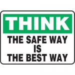 """Accuform MGNF999XP, Sign """"Think – The Safe Way is The Best Way"""""""
